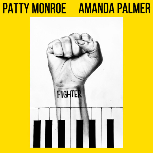 Patty Monroe (feat. Amanda Palmer) - Fighter