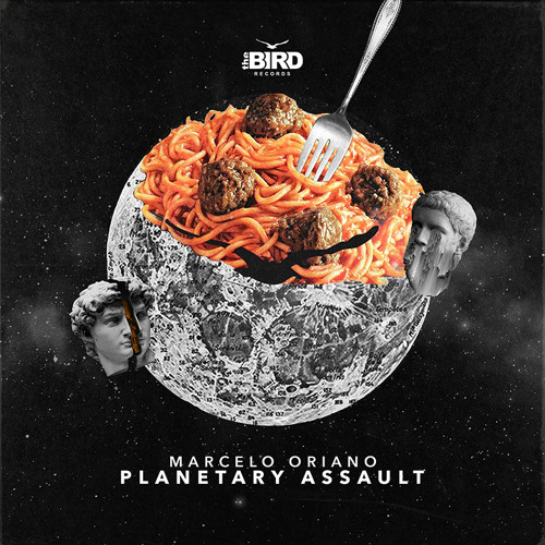 Marcelo Oriano - Planetary Assault (Out Now) @ the Bird Records