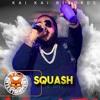 Squash -  Lavish ( Official )🔥🔥