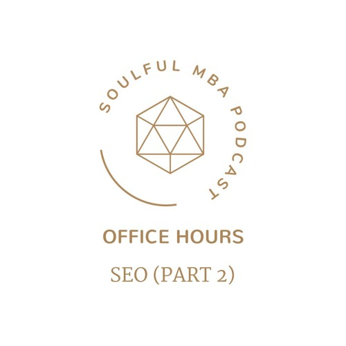 Office Hours: SEO (Part 2)