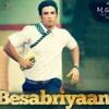 Besabriyaan| M.S. Dhoni| Sushant Singh Rajput| Rachit Ailawadhi