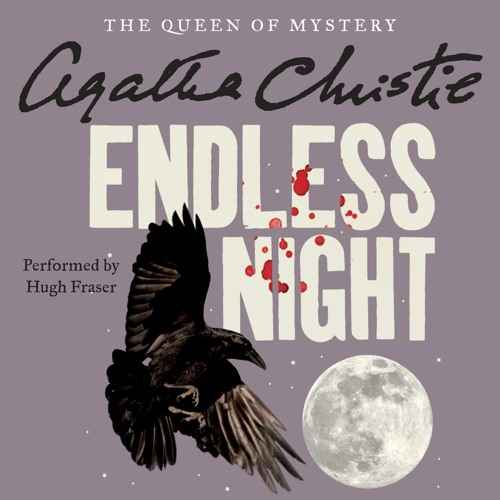 An Extended Clip of ENDLESSS NIGHT by Agatha Christie