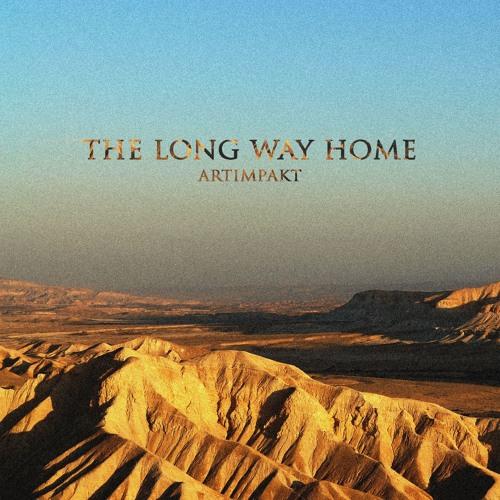 Artimpakt - The Long Way Home (Original Mix)[FREE DOWNLOAD]