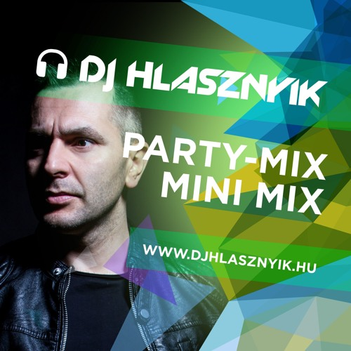 Dj Hlásznyik - Party-mix793 Mini-mix [2018] [www.djhlasznyik.hu]