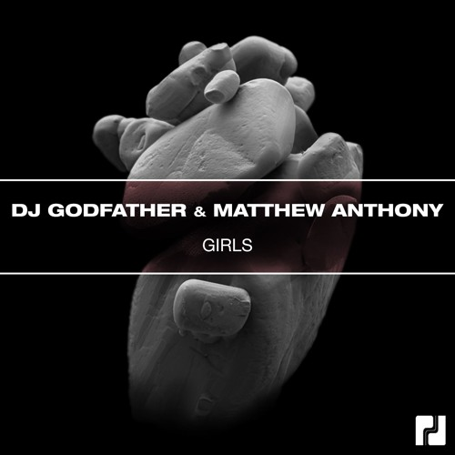 DJ Godfather, Matthew Anthony - Girls (Acapella Mix)FREE DOWNLOAD by