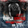 Triple Kross Kado ft. TL3 -Never Fold