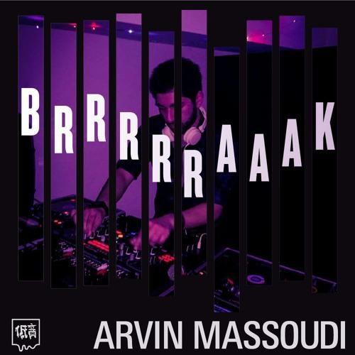 Member Mixes - BRRRRRAAAK by Arvin Massoudi