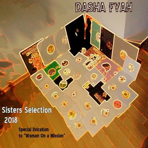 Sisters Selection 2018 - Special Livication to 'Woman On A Mission´