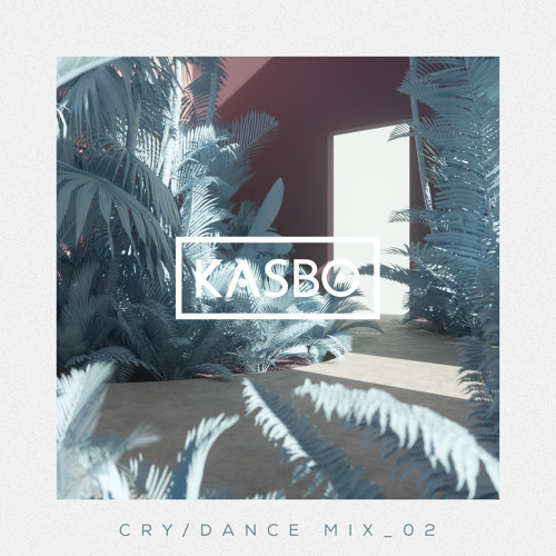 Kasbo - Cry / Dance Mix_02