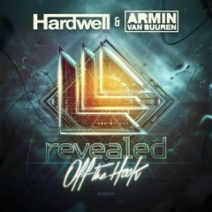 Armin van Buuren & HARDWELL - OFF THE HOOK (Full)