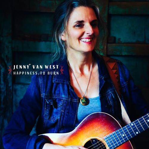 Jenny Van West -Happiness to Burn