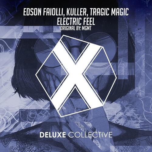 MGMT - Electric Feel (Edson Faiolli, Kuller, Tragic Magic Remix)