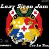 Lazy Siren Jam Joewana Mix Extend 2018