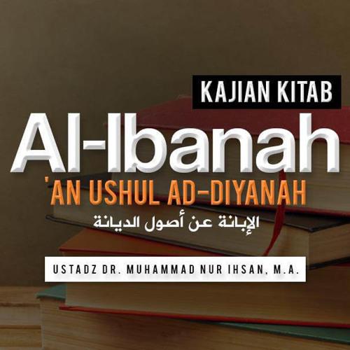 Al-Ibanah: Dalil Bahwa Al-Qur'an Kalamullah Dan Bukan Makhluk