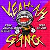 Epiik, Vandal Rock, SHAUN Ft.Revibe - Yeah Ah Gang (Original Mix) [FREE DOWNLOAD]