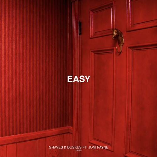graves & duskus - Easy (ft. joni payne)