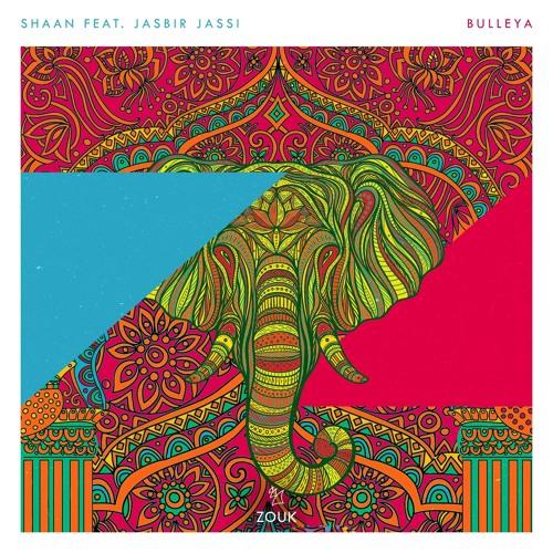 Shaan - Bulleya Feat. Jasbir Jassi