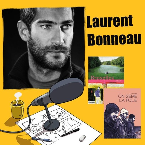 S01 EP02 - Laurent Bonneau