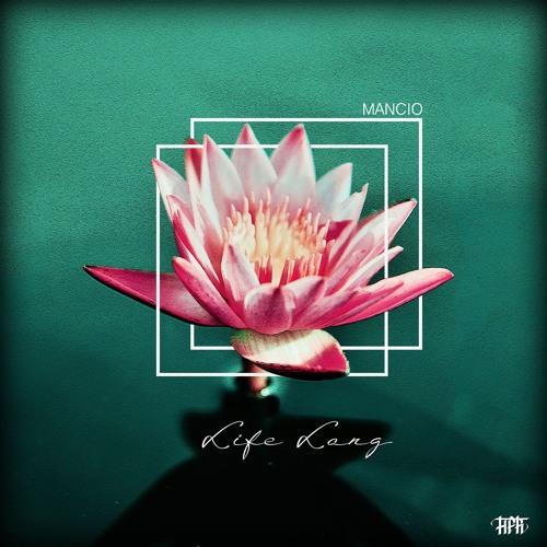 Mancio - LifeLong  EP (Official Snippet)