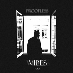 Proofless - Vibes