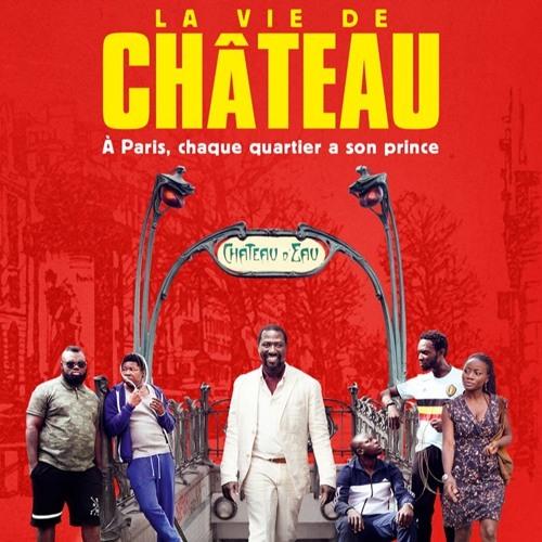 La Vie De Château - 3