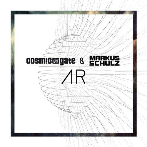 Cosmic Gate & Markus Schulz - AR (XiJaro & Pitch Remix)