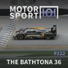 Episode #122: The Bathtona 36