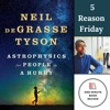 5 Reasons Why You SHOULD Read 'Astrophysics for People in a Hurry' by Neil DGTyson | 5 Reason Friday