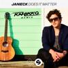 Janieck - Does It Matter (Kahikko Remix)