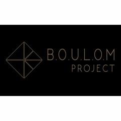 B.O.U.L.O.M Project - Intro