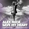 ♫ ALEX MICA - SEVE MY HEART - 2018  [MAWENDRA ATMAJA_] - PRIVEW