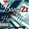 Bandzz$$ prd. Hydro Apollo