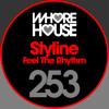 Styline - Feel The Rhythm (Original Mix)