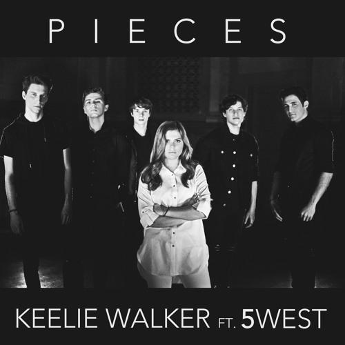 Pieces - Keelie Walker Feat. 5 WEST