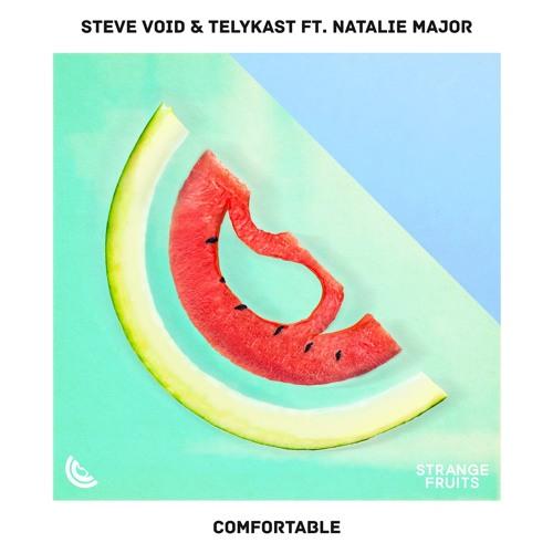 Steve Void Comfortable & TELYKast