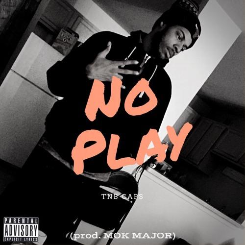 No Play (prod. Mok Major)