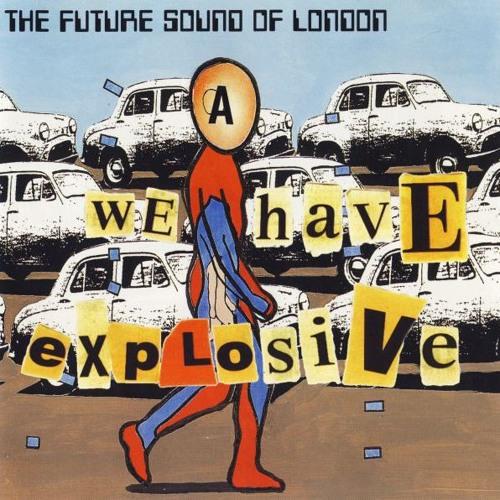 Future Sound Of London - We Have Explosive (Bugline Remix)