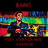 Bang (Prod. Menthol Slim x Stoger) mp3