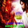 Song of love  Stagger the devil