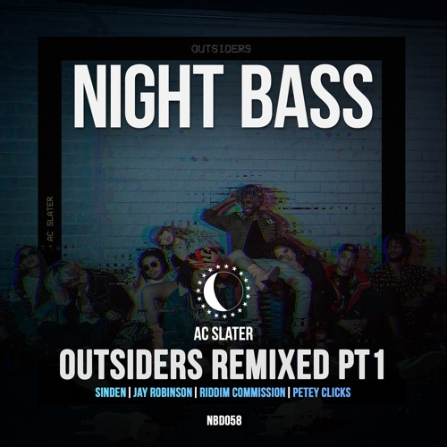 AC Slater - Outsiders Remixed Pt. 1 (Out Now)