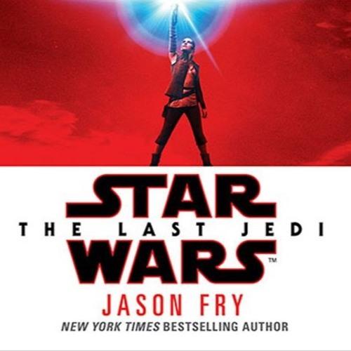I'd Just As Soon Kiss A Mookiee 83 - The Last Jedi novelization's Jason Fry