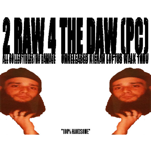 "2 RAW 4 THE DAW (PC) ALL COLLECTIBLES / NO DAMAGE - UNRELEASED KIERAN WALKTHRU ""100% HANDSOME"""