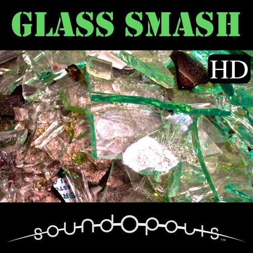 Soundopolis Presents: Glass Smash HD