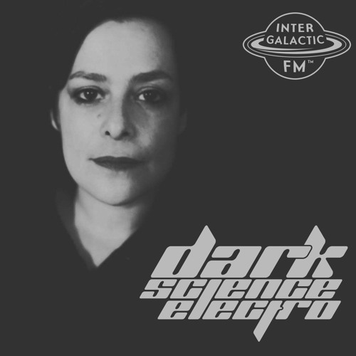 Dark Science Electro presents: Victoria Lukas guest mix