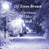 DJ Steve Brown - Christmas Mix 2016