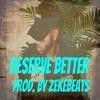 Bryson Tiller X Kehlani X Drake type beat 2018-Deserve Better 132 Bpm ( Prod. By ZekeBeats)