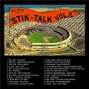 STIK TALK - VOL. 2