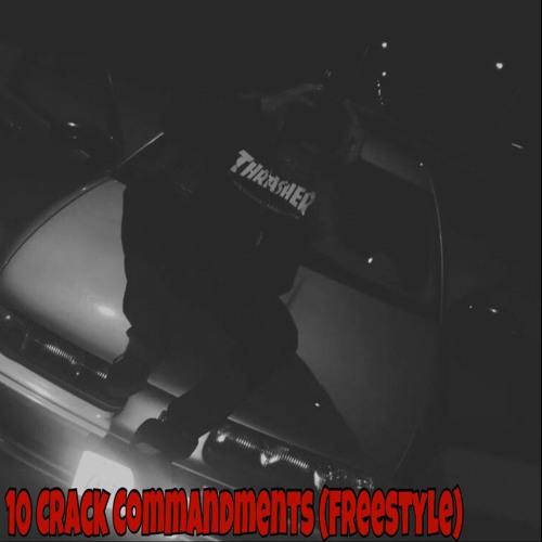 10 Crack Commandments (FreeStyle) by $aintz | Free Listening on