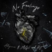 No Feelings Ft. MoGul & Hypnautic (Prod. By OfficialStreetEmpire)