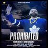 Prohibited - Kamal Grewal Feat Sidhu Moose Wala